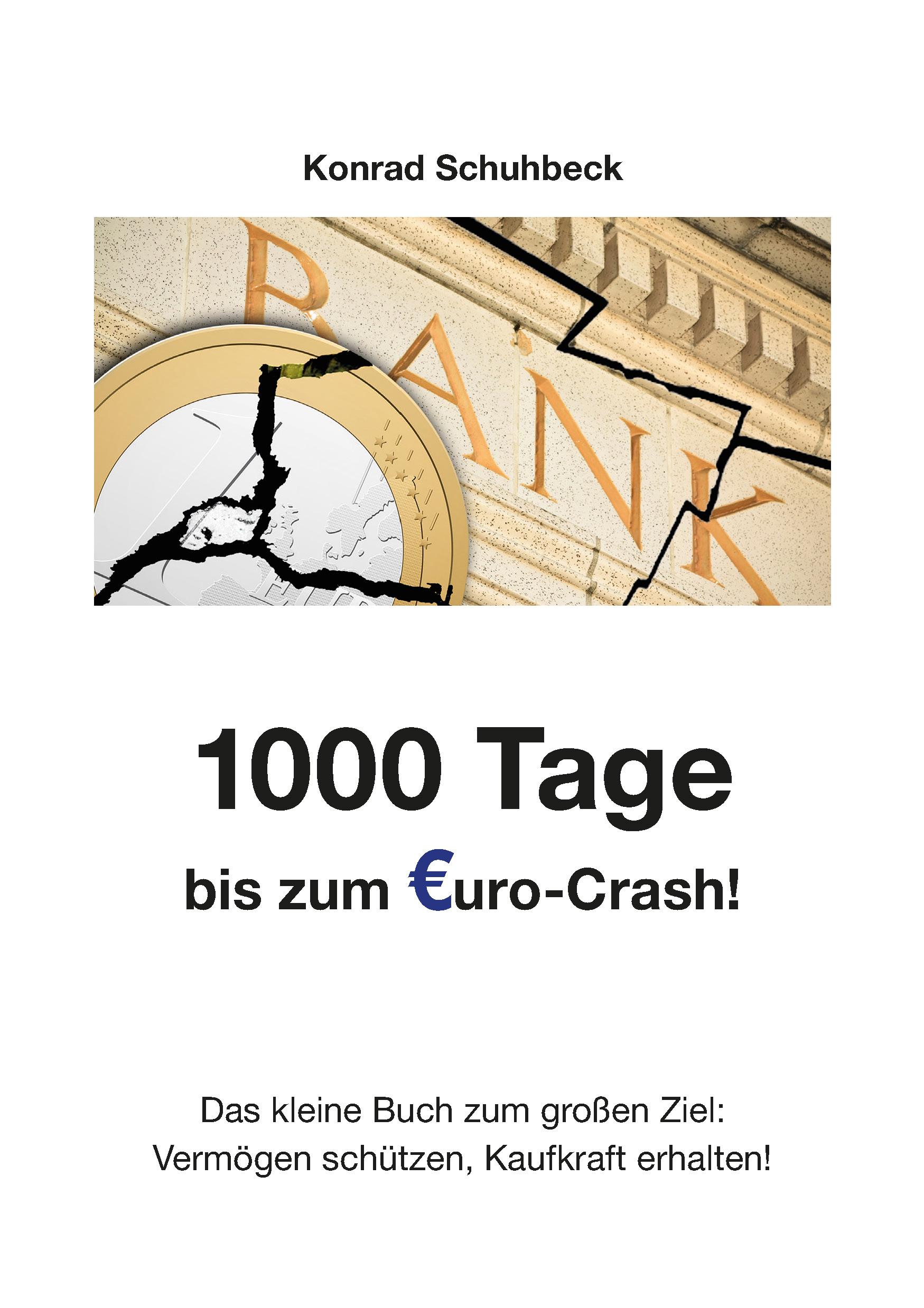 1000 Tage bis zum Euro-Crash!